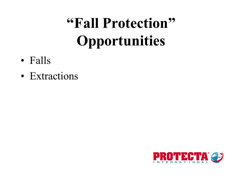Fall Protection Opportunities