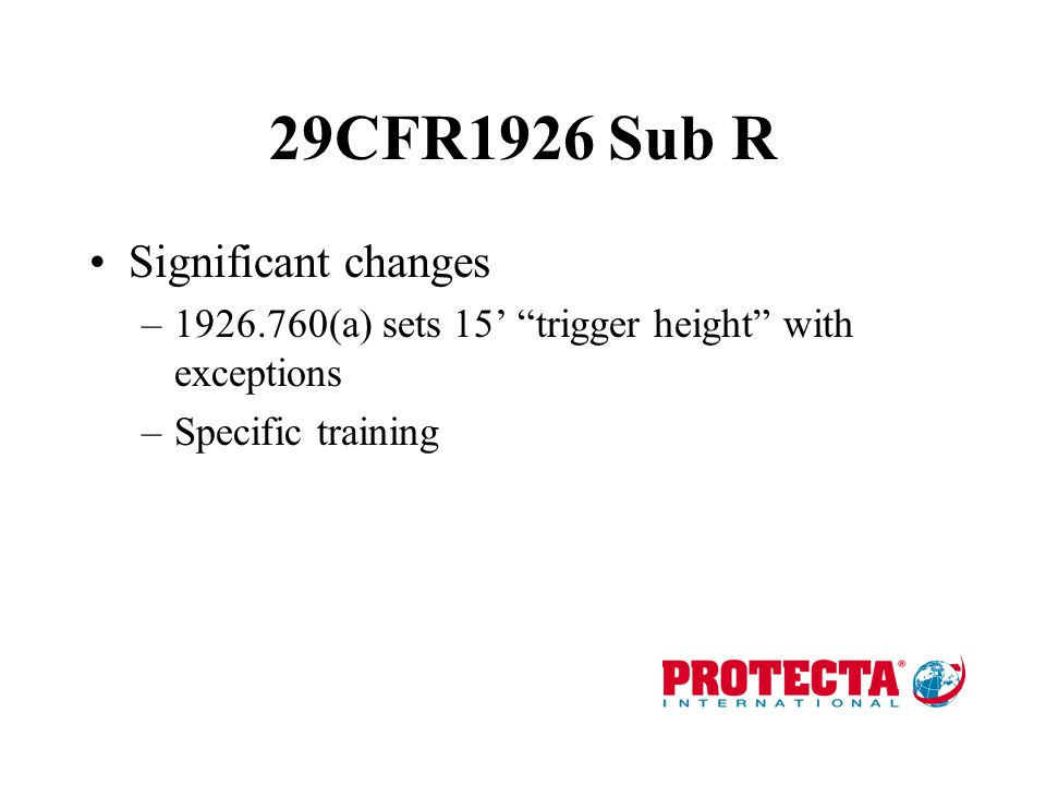 29CFR1926 Sub R Significant changes