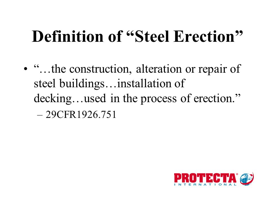 Definition of Steel Erection