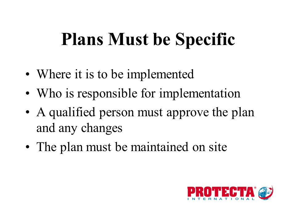 Plans Must be Specific Where it is to be implemented
