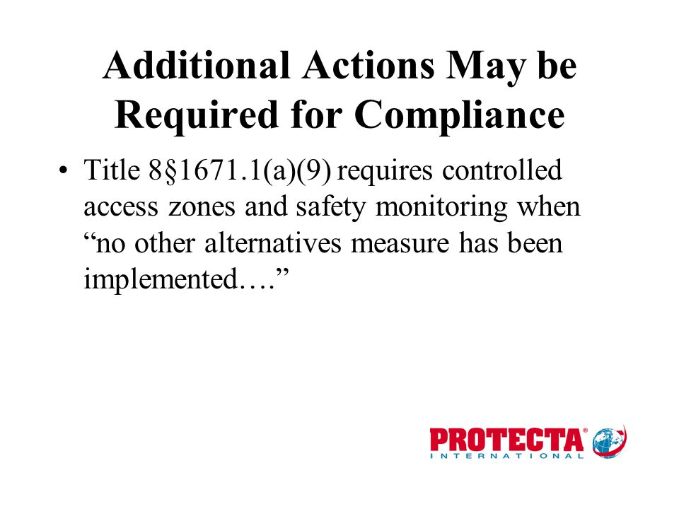 Additional Actions May be Required for Compliance