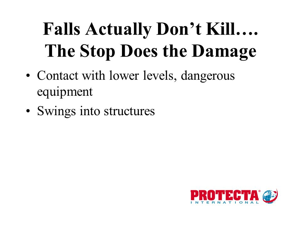 Falls Actually Don't Kill…. The Stop Does the Damage