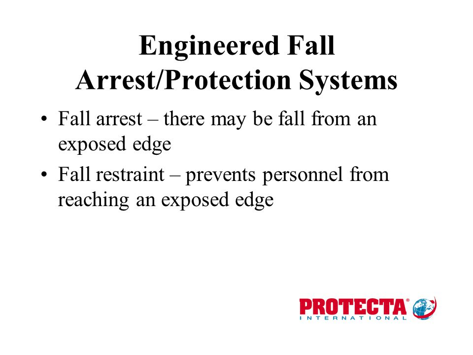 Engineered Fall Arrest/Protection Systems