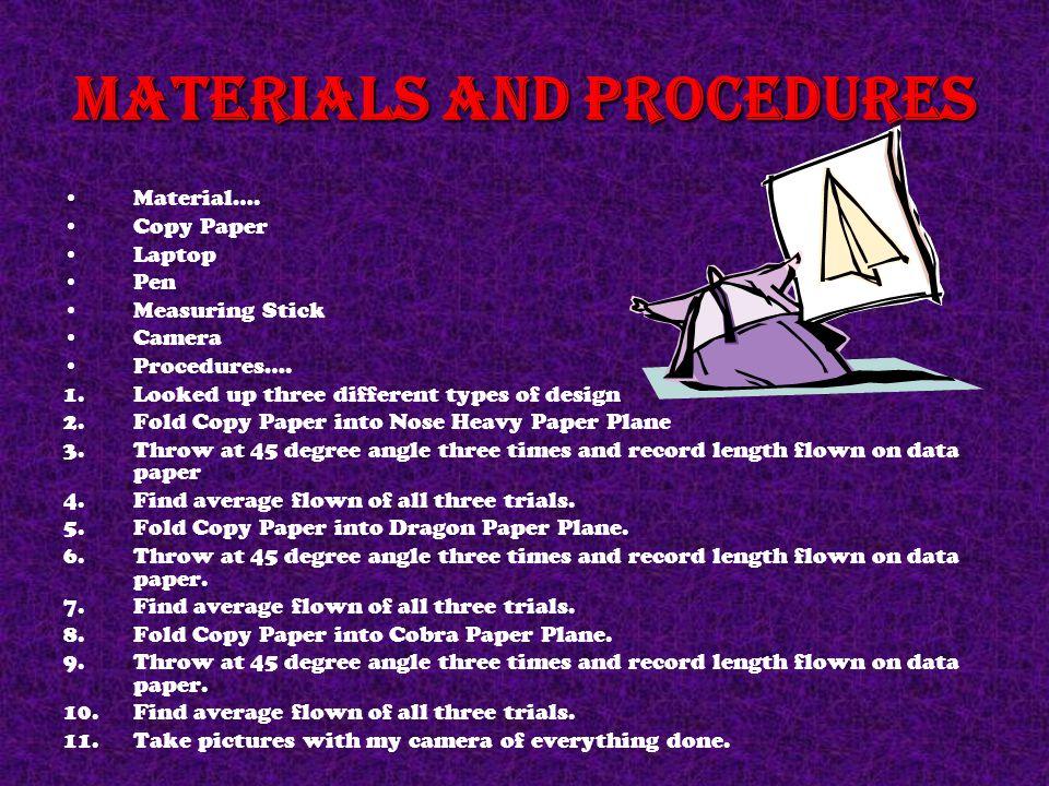 Materials and Procedures