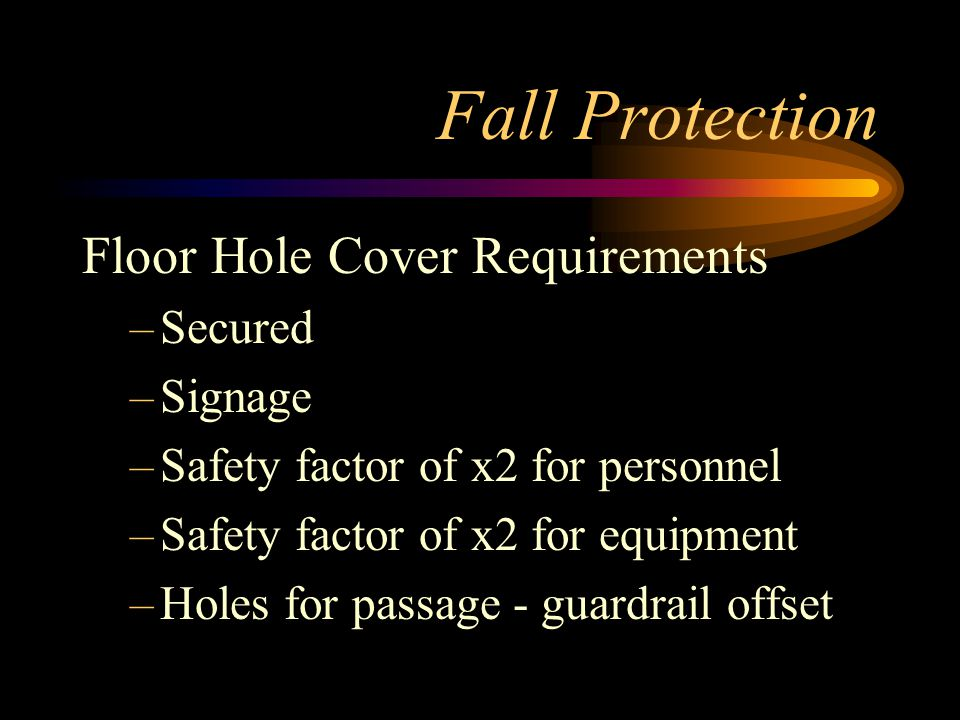 Fall Protection Floor Hole Cover Requirements Secured Signage