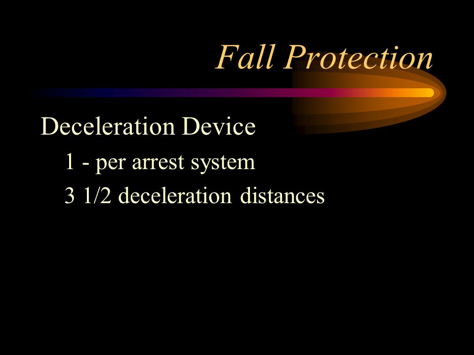 Fall Protection Deceleration Device 1 - per arrest system