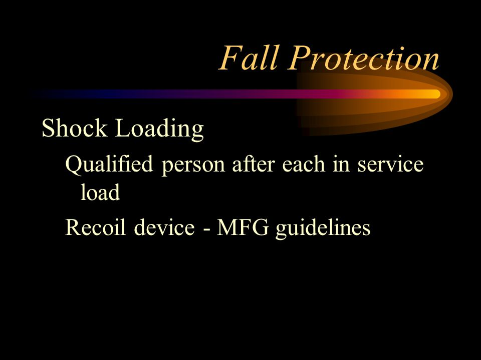 Fall Protection Shock Loading