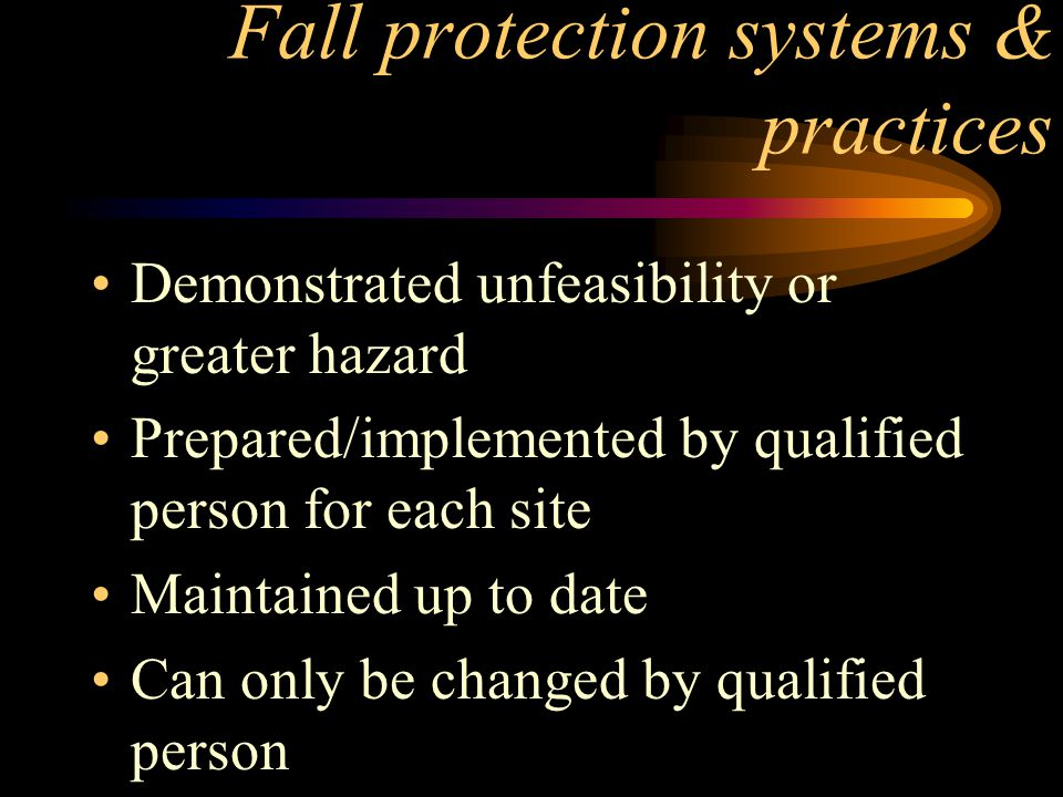Fall protection systems & practices