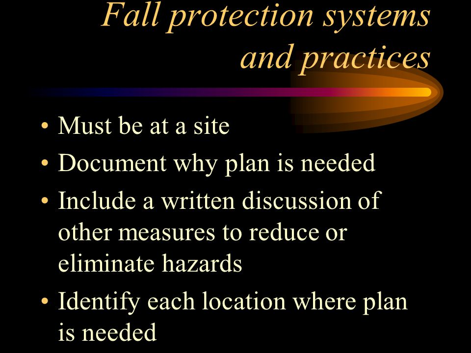 Fall protection systems and practices