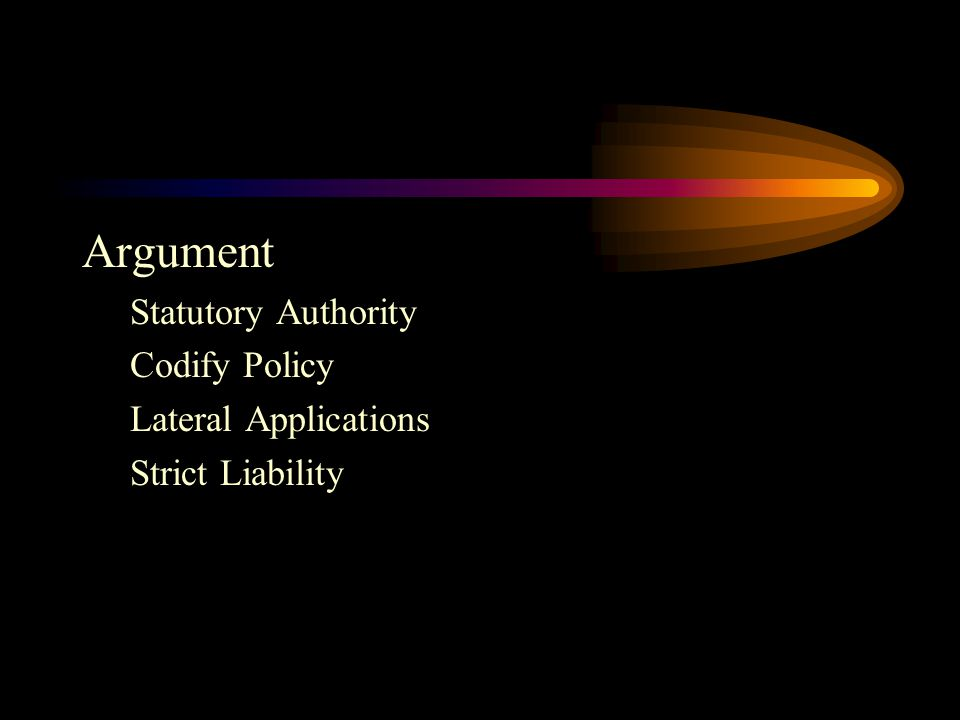 Argument Statutory Authority Codify Policy Lateral Applications