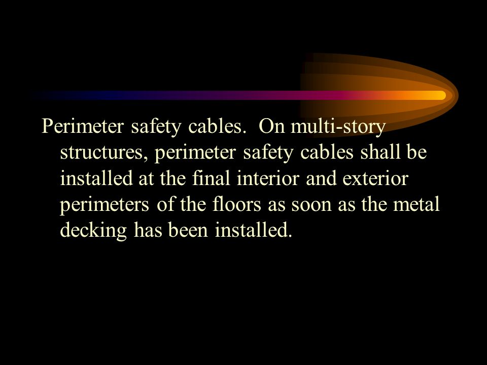 Perimeter safety cables