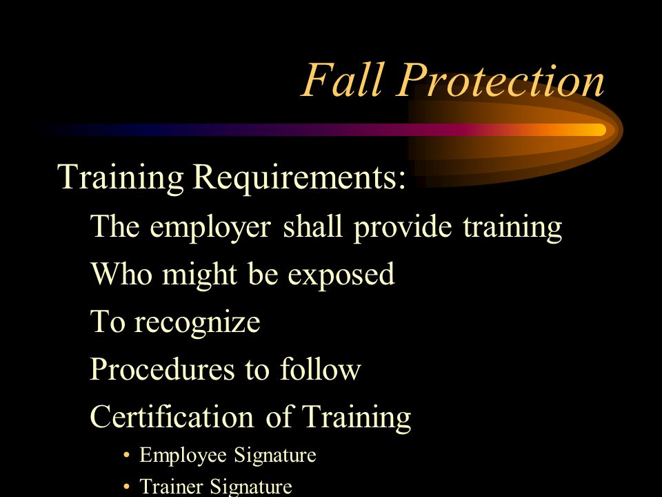 Fall Protection Training Requirements: