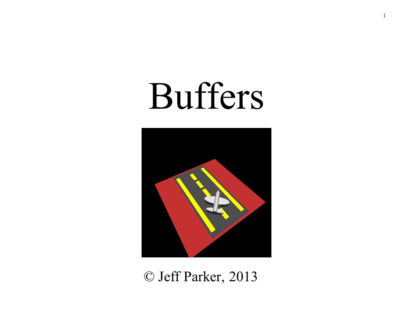 Buffers © Jeff Parker, 2013