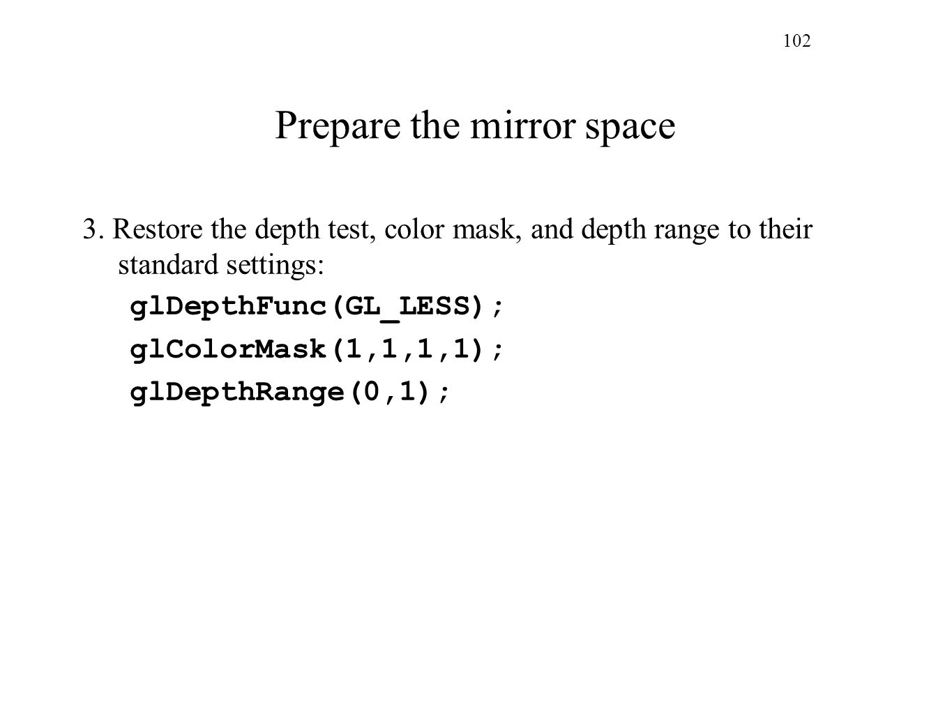 Prepare the mirror space