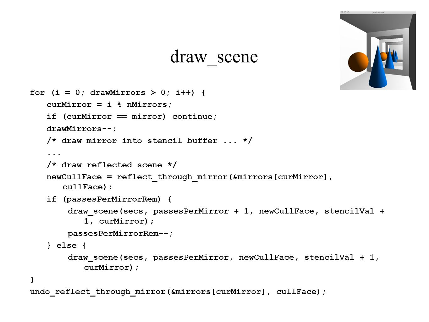 draw_scene for (i = 0; drawMirrors > 0; i++) {