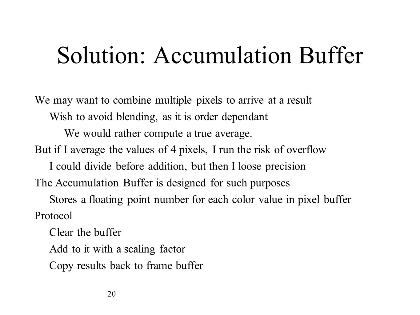 Solution: Accumulation Buffer
