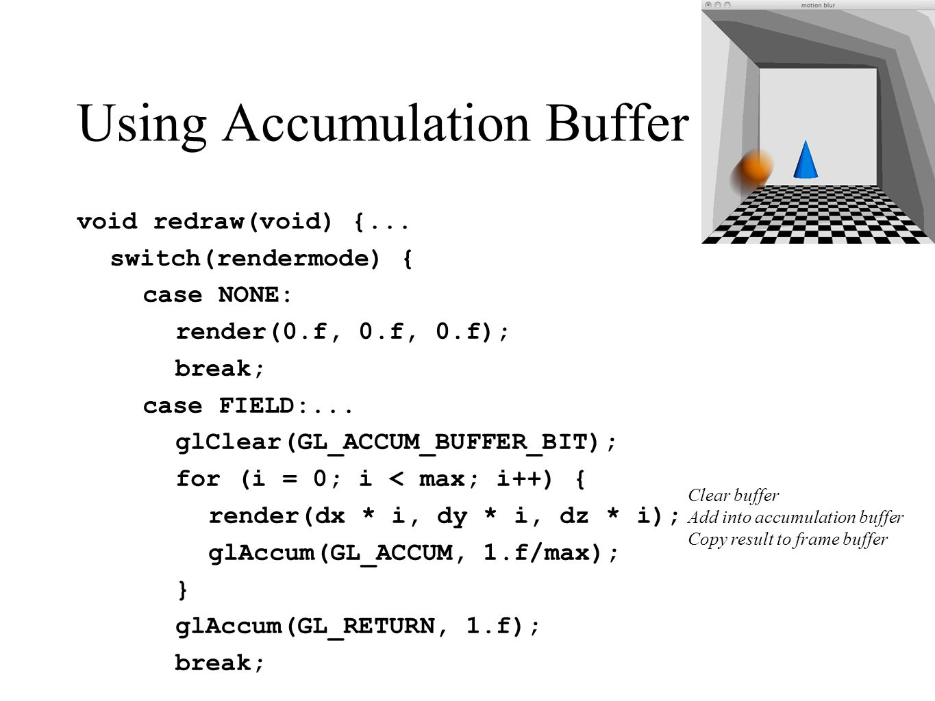 Using Accumulation Buffer