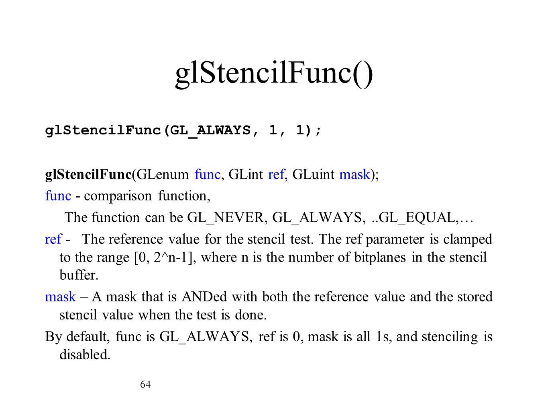 glStencilFunc()