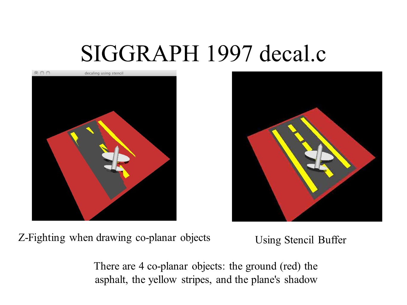 SIGGRAPH 1997 decal.c Z-Fighting when drawing co-planar objects
