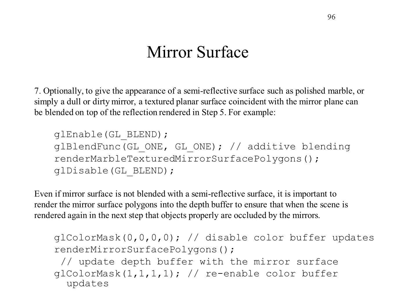 Mirror Surface glEnable(GL_BLEND);