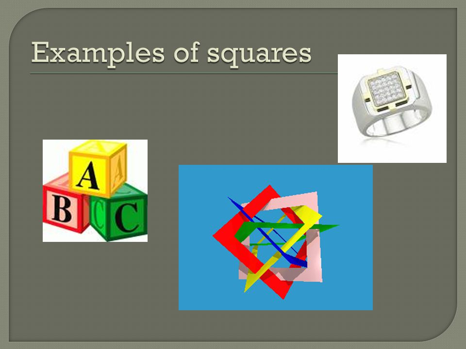 Examples of squares