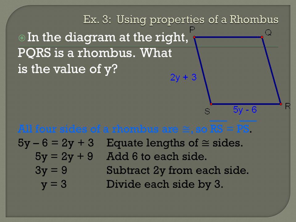 Ex. 3: Using properties of a Rhombus