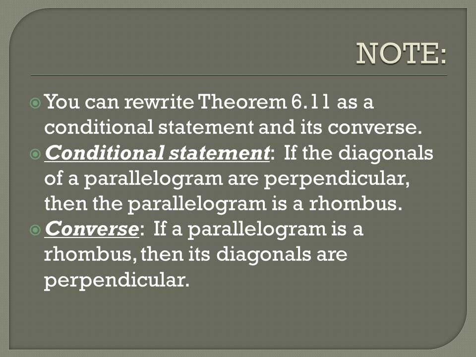 NOTE: You can rewrite Theorem 6.11 as a conditional statement and its converse.