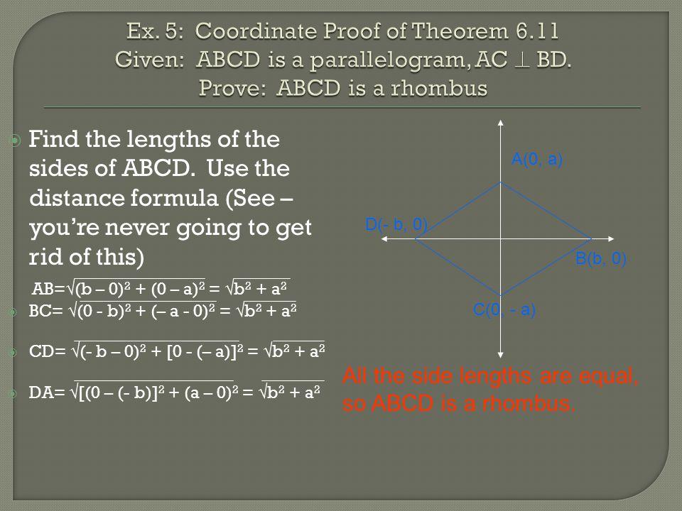 Ex. 5: Coordinate Proof of Theorem 6