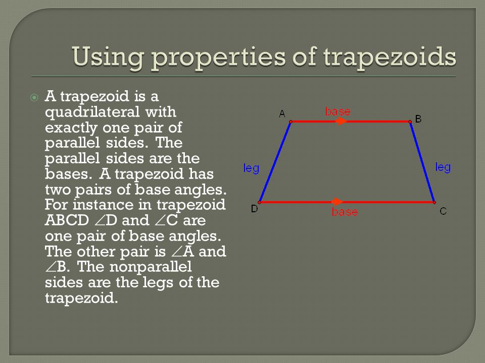 Using properties of trapezoids