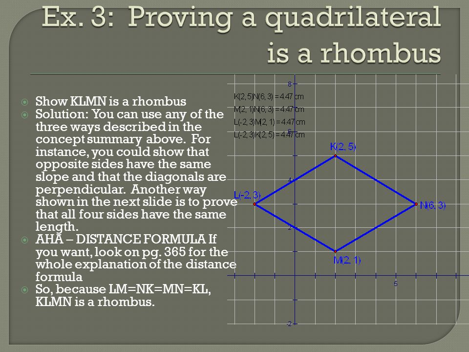 Ex. 3: Proving a quadrilateral is a rhombus