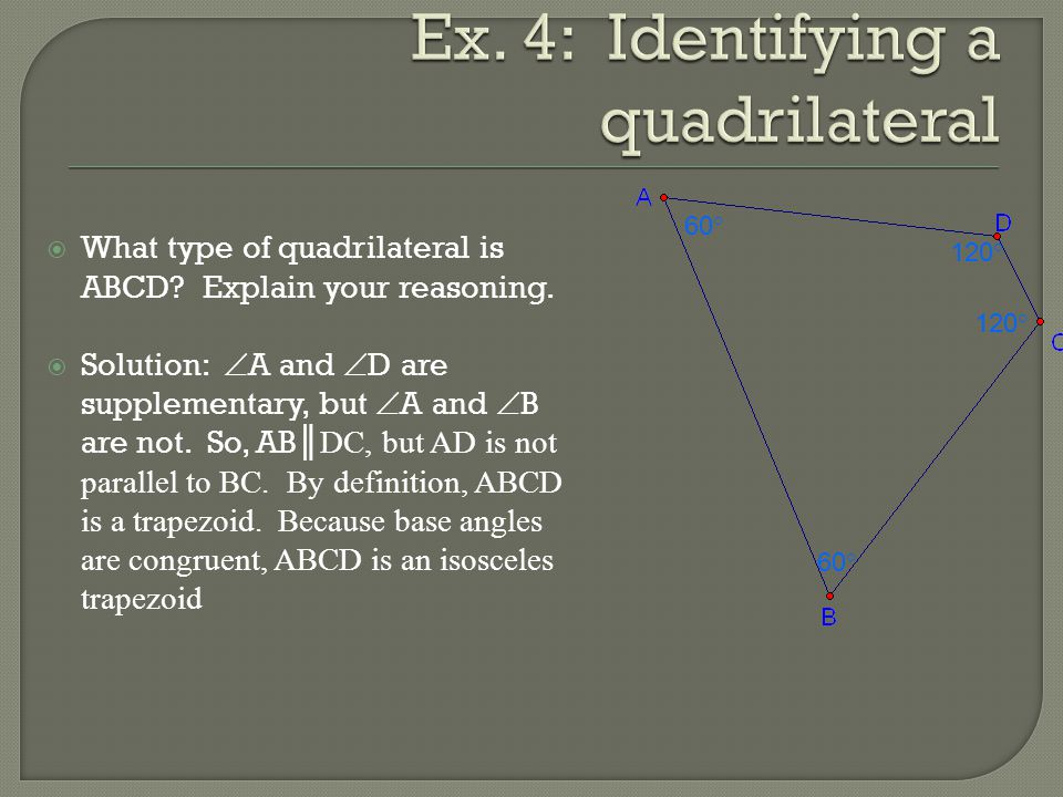 Ex. 4: Identifying a quadrilateral