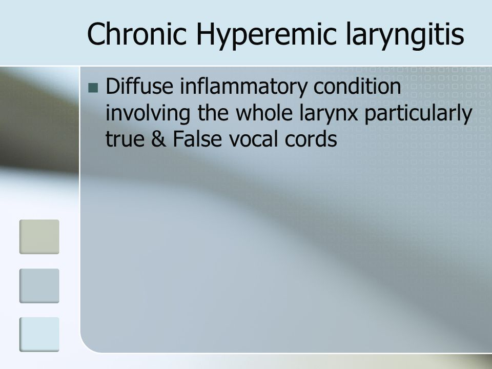 Chronic Hyperemic laryngitis
