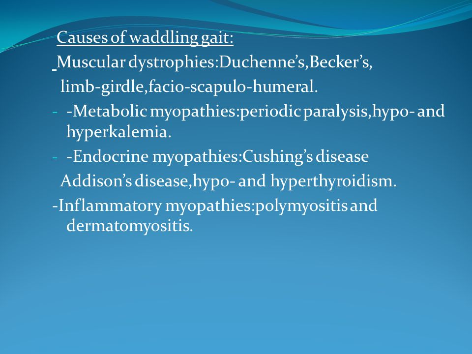 Causes of waddling gait: