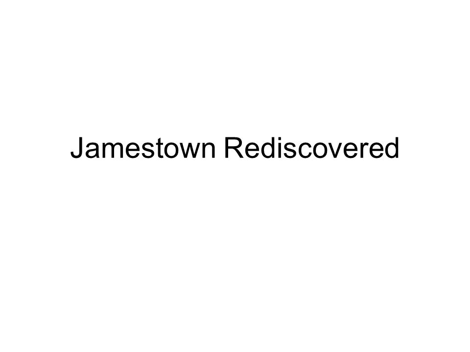 Jamestown Rediscovered