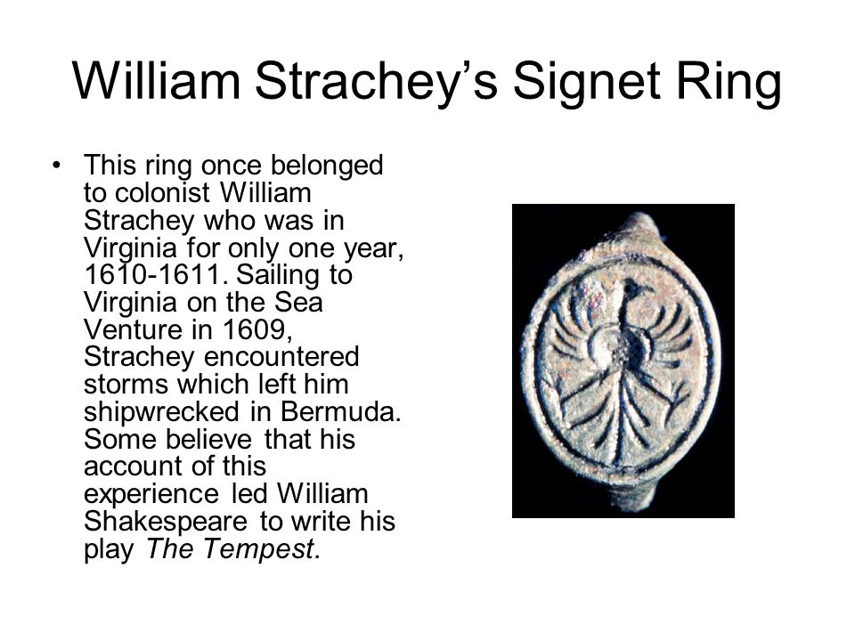 William Strachey's Signet Ring