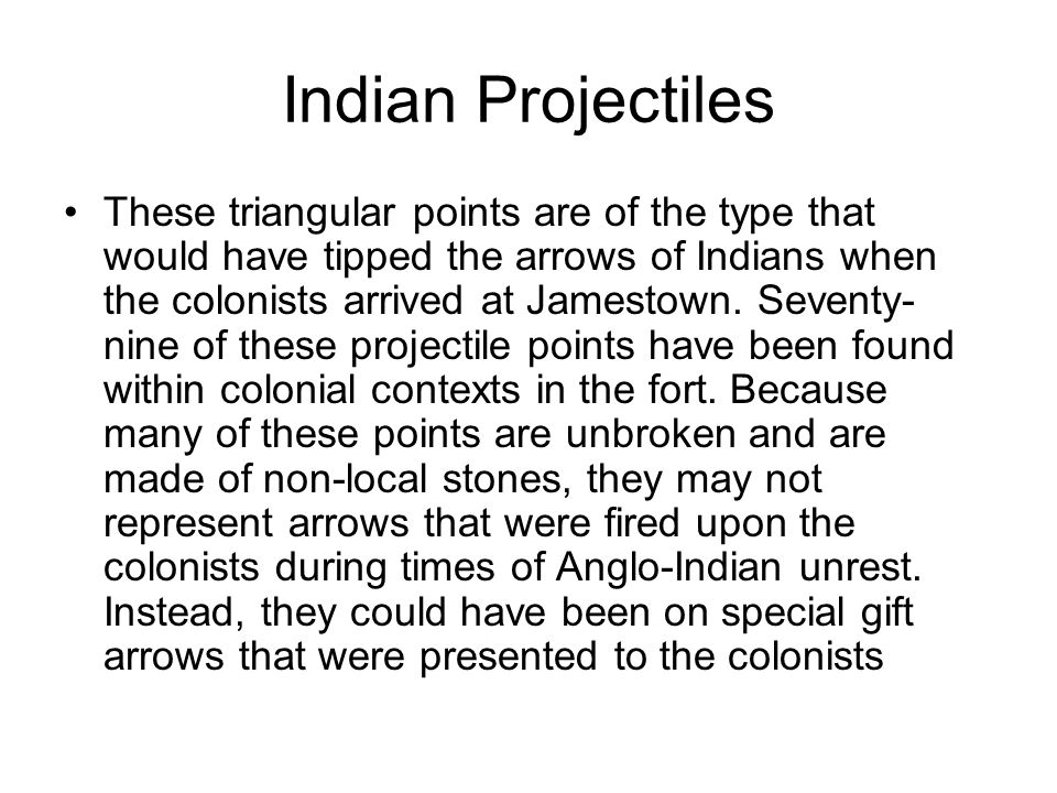 Indian Projectiles
