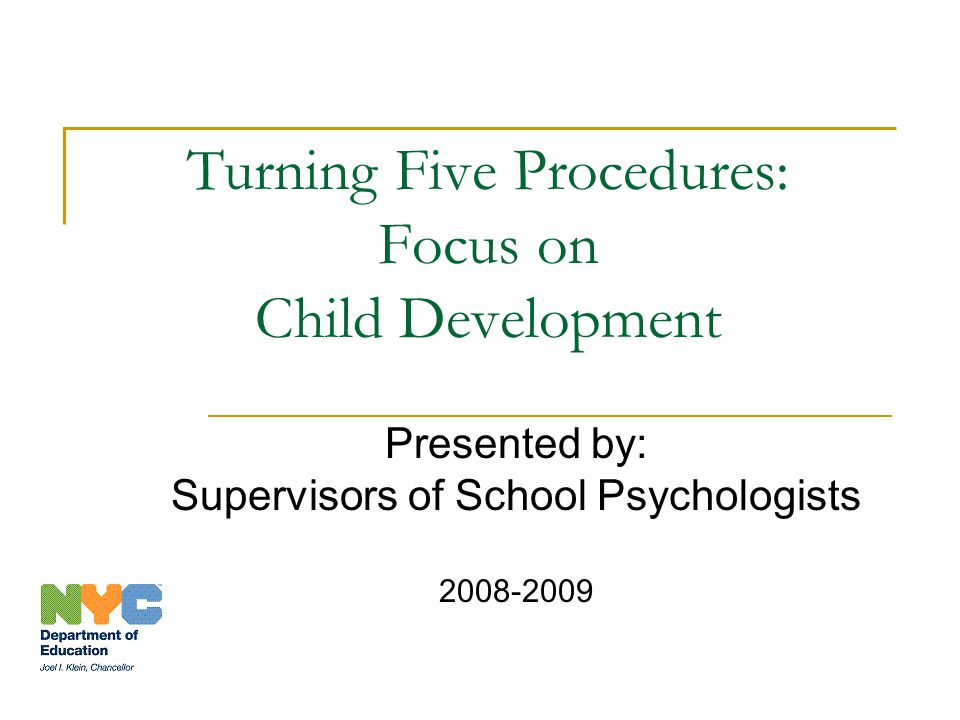 Turning Five Procedures: Focus on Child Development