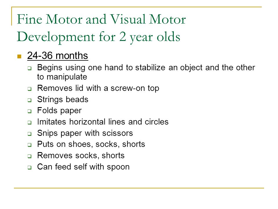 Fine Motor and Visual Motor Development for 2 year olds
