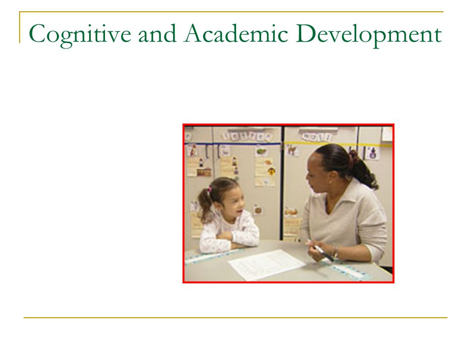 Cognitive and Academic Development