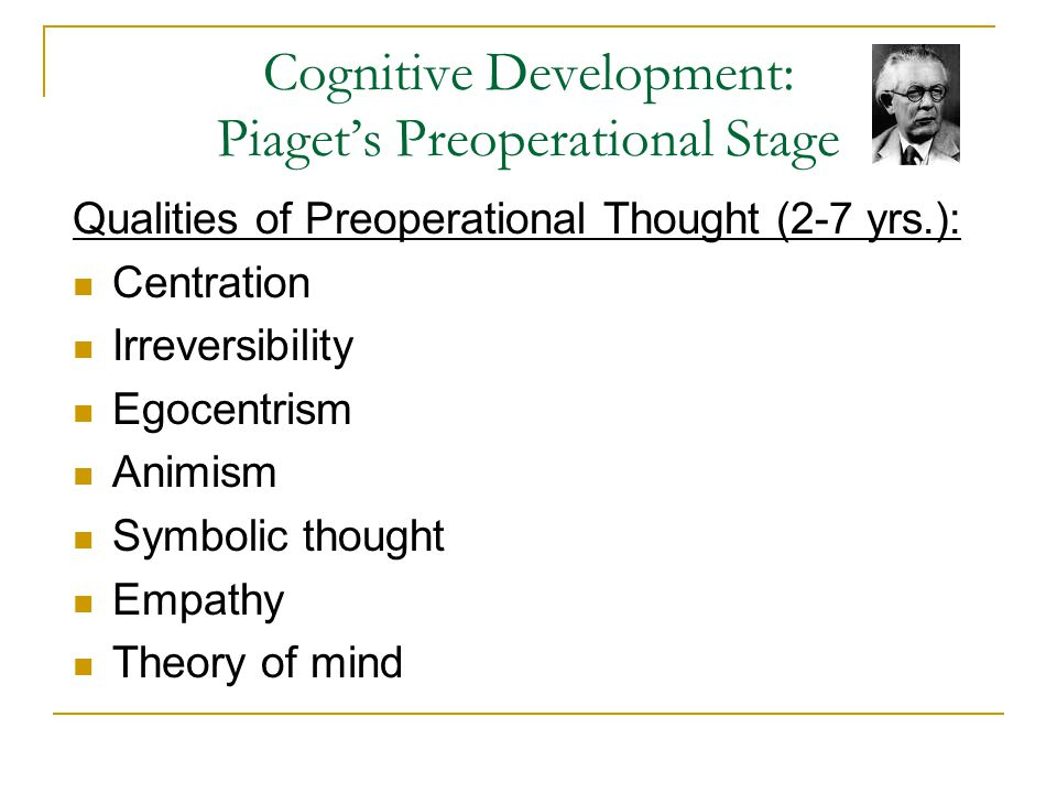 Cognitive Development: Piaget's Preoperational Stage