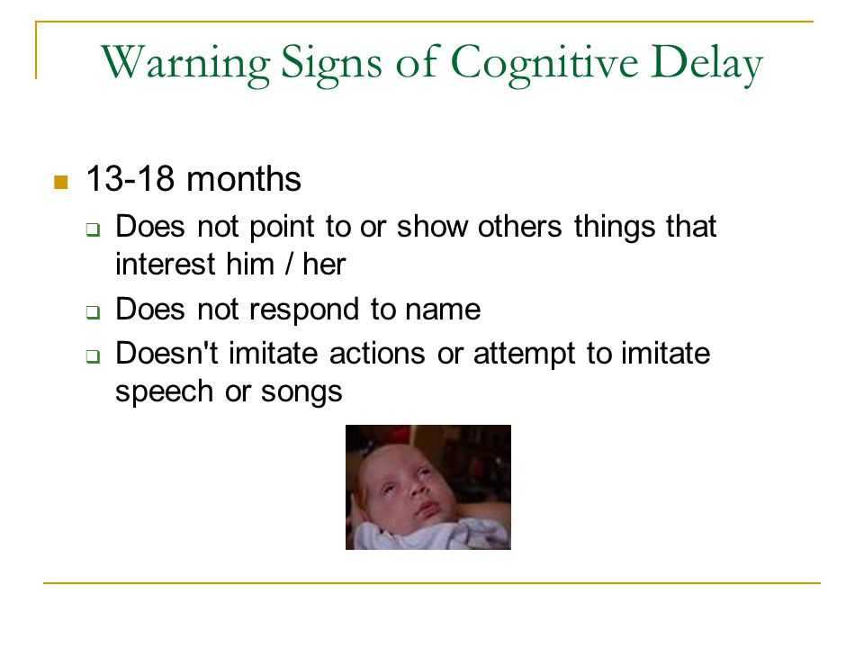 Warning Signs of Cognitive Delay