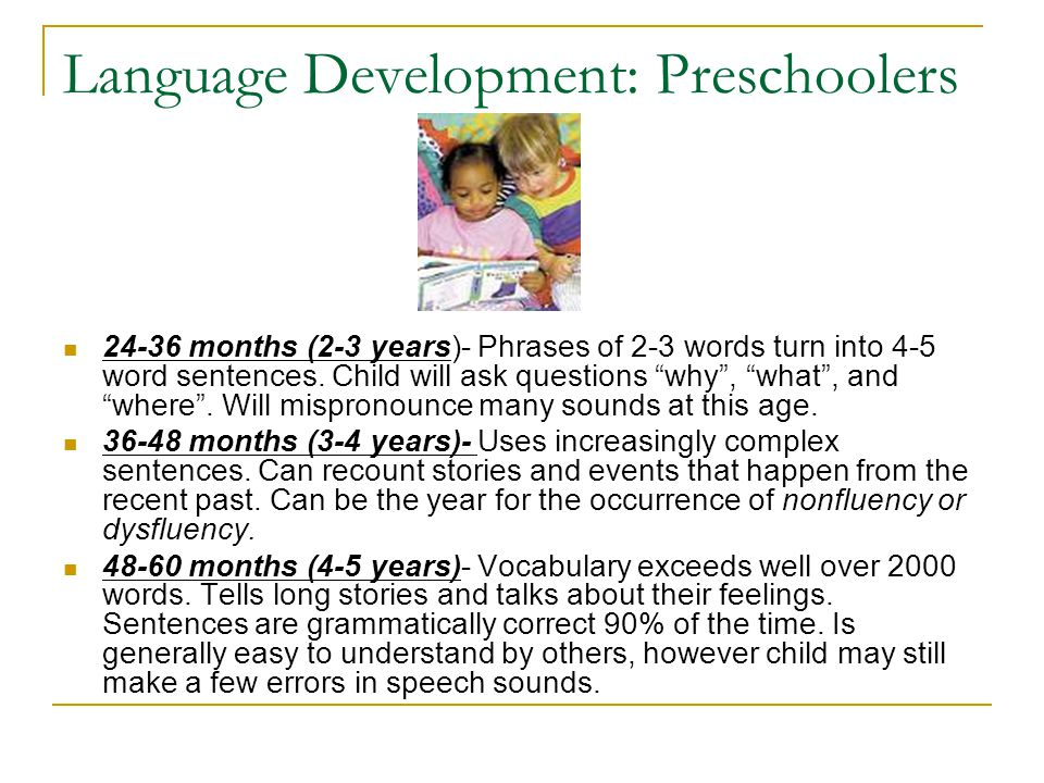 Language Development: Preschoolers