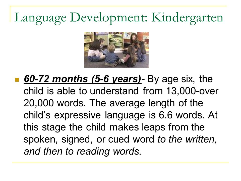 Language Development: Kindergarten
