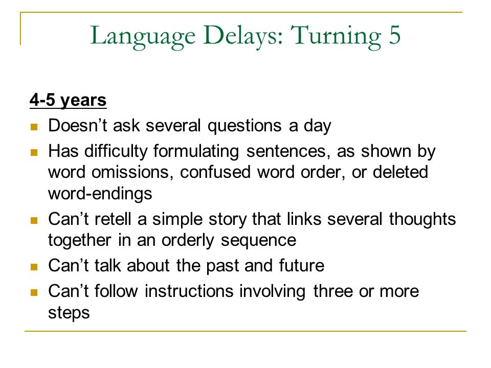Language Delays: Turning 5