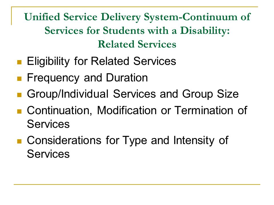Unified Service Delivery System-Continuum of Services for Students with a Disability: Related Services