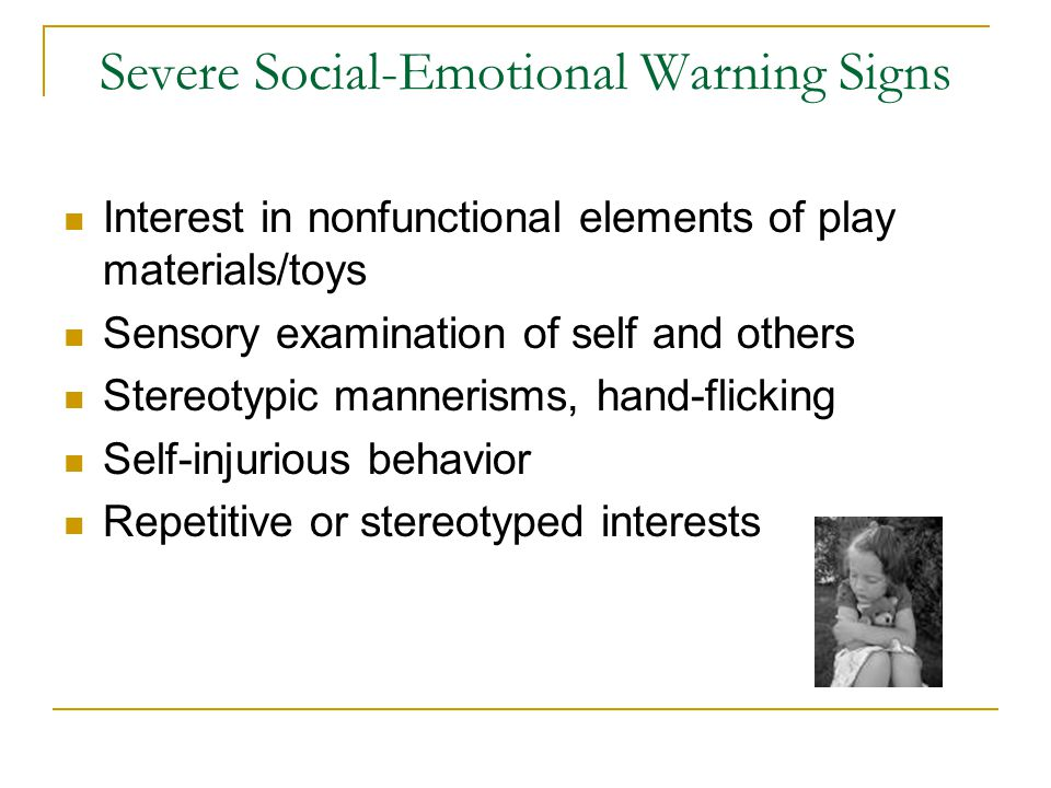 Severe Social-Emotional Warning Signs