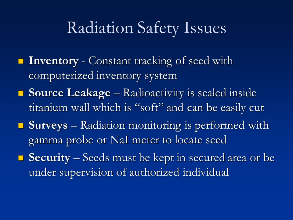 Radiation Safety Issues