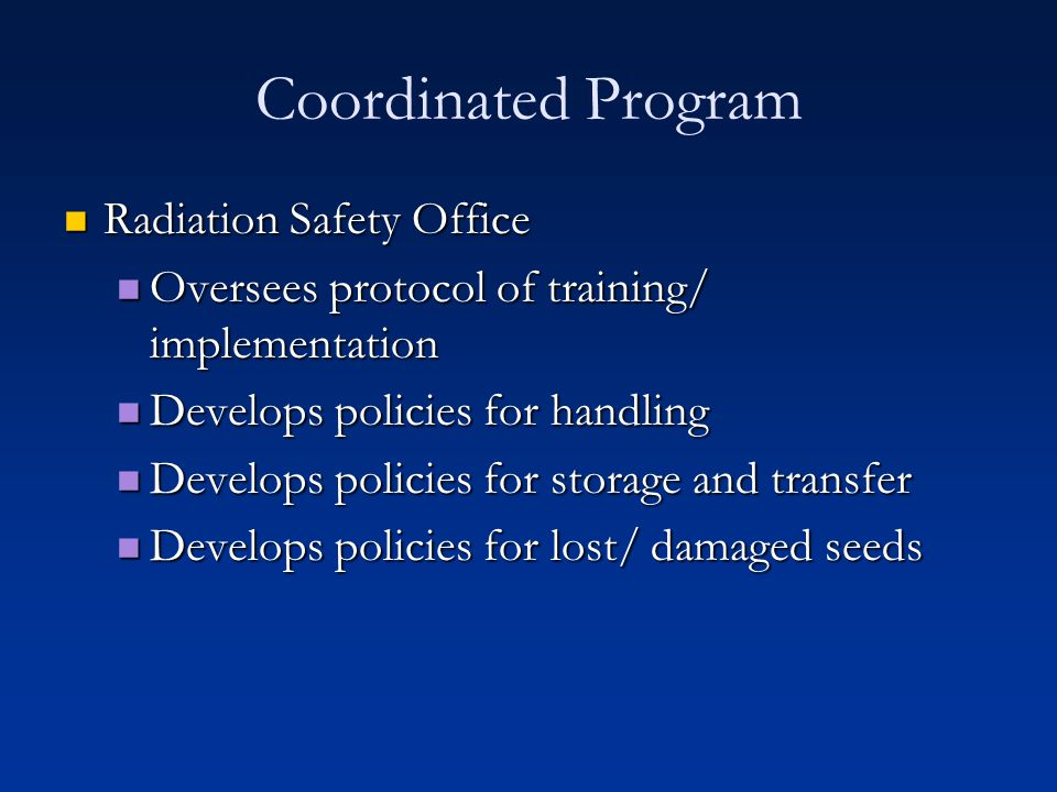 Coordinated Program Radiation Safety Office