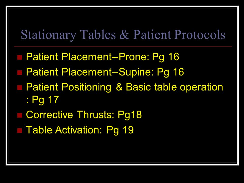 Stationary Tables & Patient Protocols