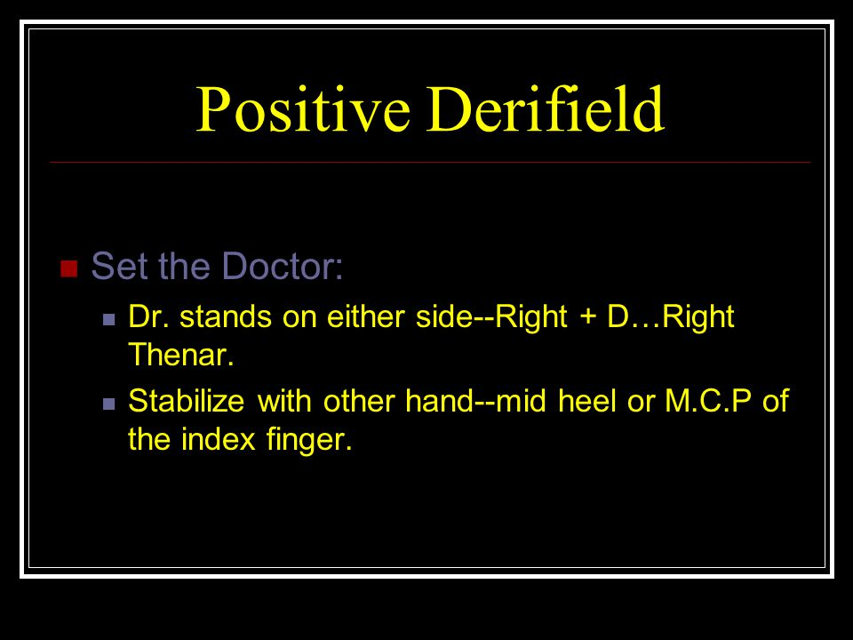 Positive Derifield Set the Doctor: